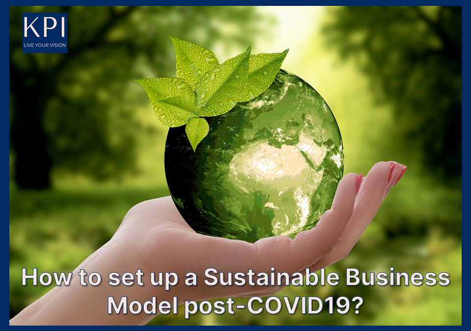 A Sustainable Business Model post-COVID19